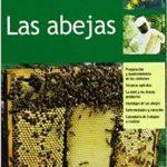 Abejas, Las - Cria Rentable (Español) Pasta blanda